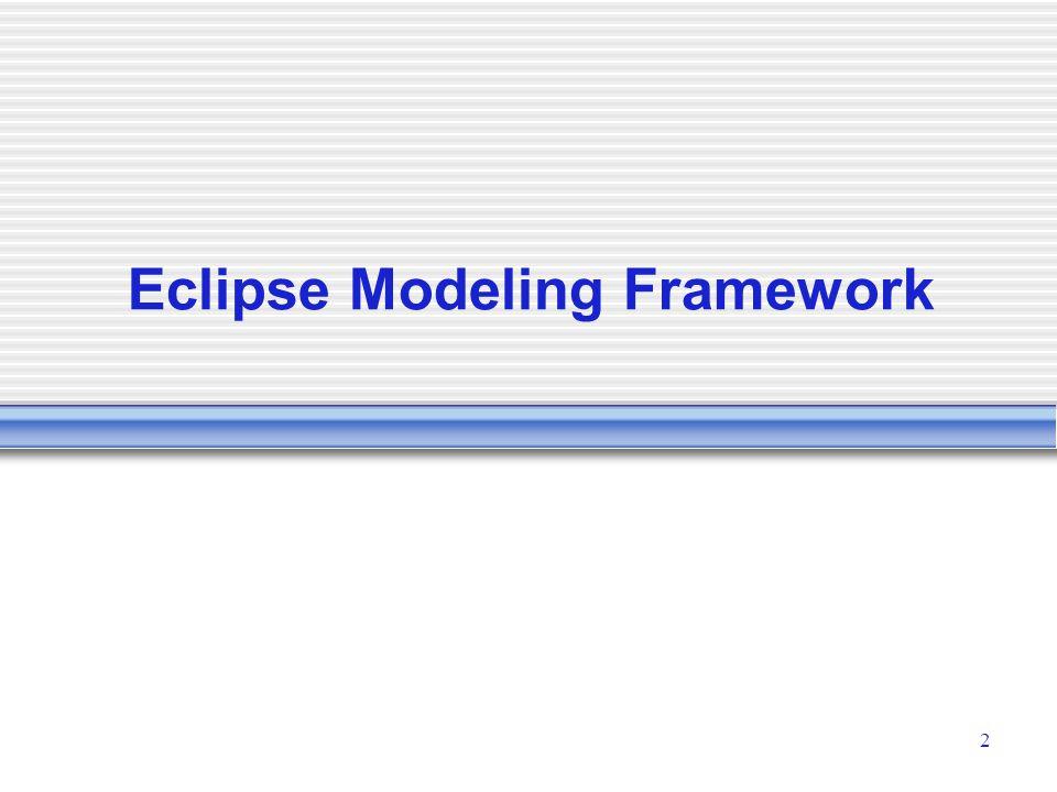 2 Eclipse Modeling Framework