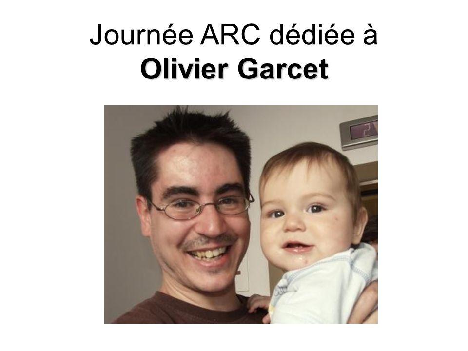 Olivier Garcet Journée ARC dédiée à Olivier Garcet