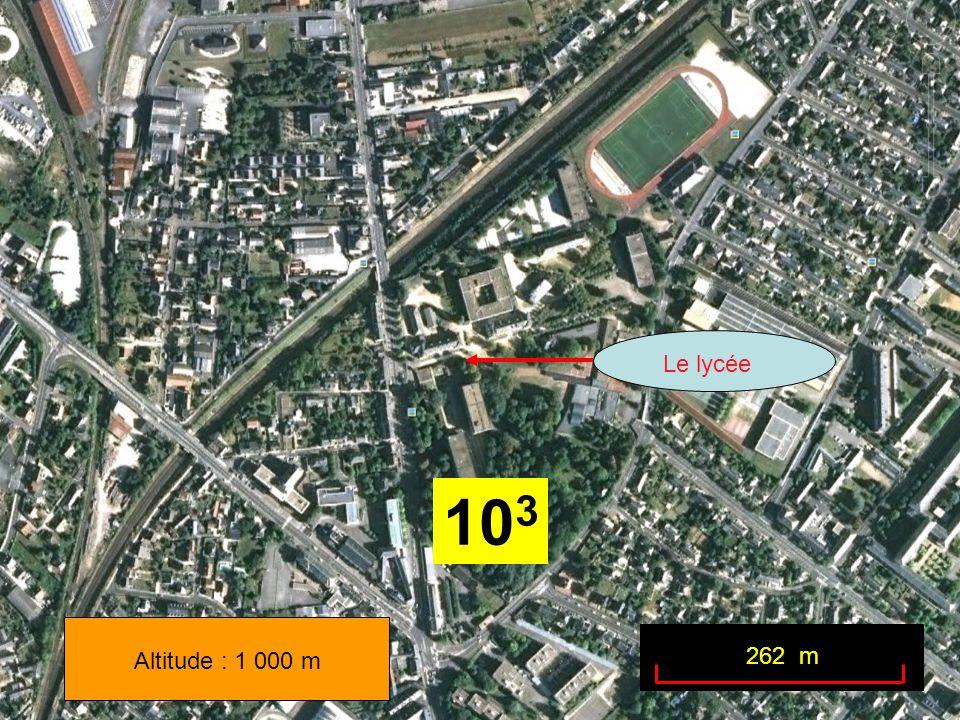 Le lycée Altitude : 1 000 m 262 m 10 3