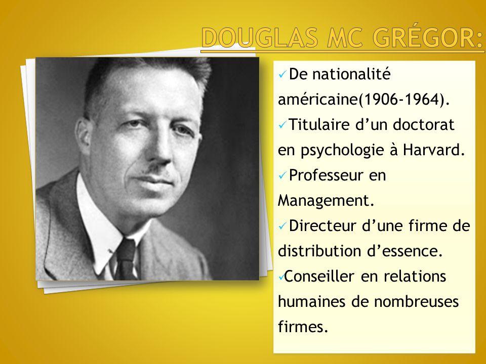 De nationalité américaine(1906-1964). Titulaire d'un doctorat en psychologie à Harvard. Professeur en Management. Directeur d'une firme de distributio