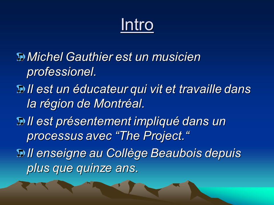 Sa vie Michel Gauthier est né à Montréal en 1957.