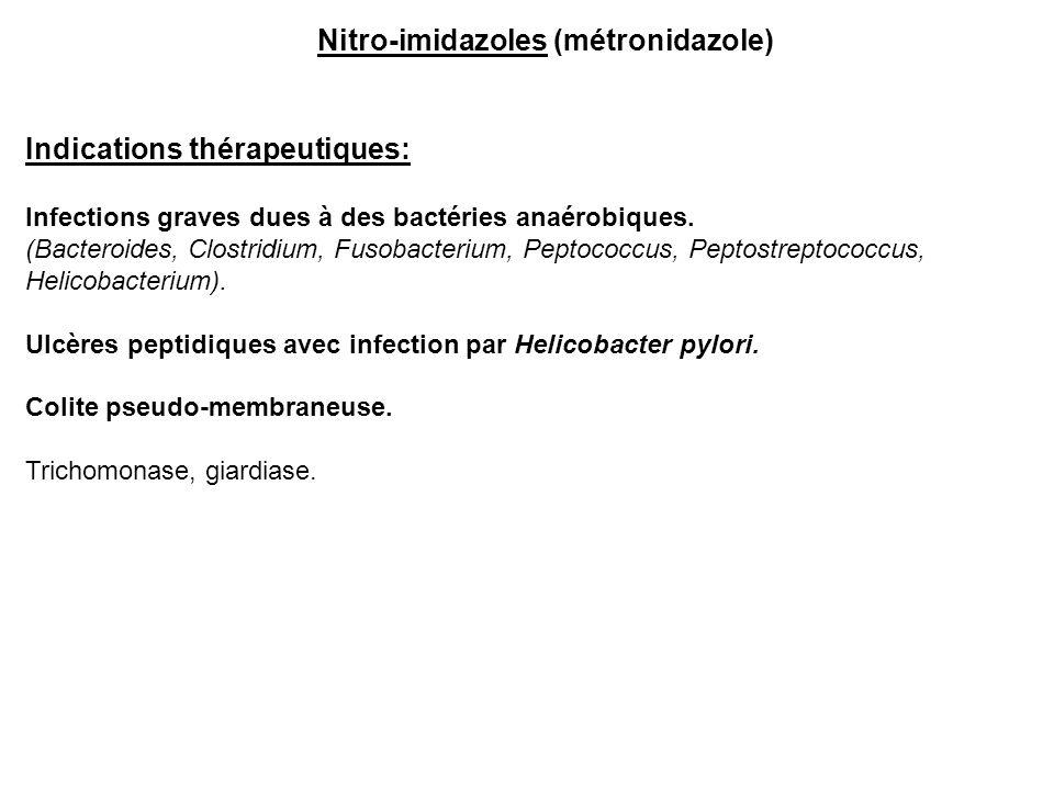 Indications thérapeutiques: Infections graves dues à des bactéries anaérobiques. (Bacteroides, Clostridium, Fusobacterium, Peptococcus, Peptostreptoco