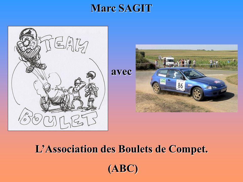 Marc SAGIT avec L'Association des Boulets de Compet. (ABC) (ABC)