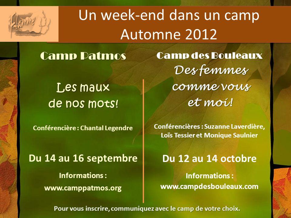 Un week-end dans un camp Automne 2012 Camp Patmos Les maux de nos mots.