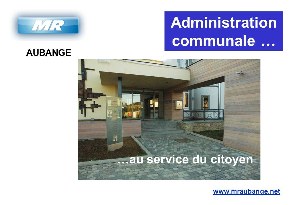 AUBANGE www.mraubange.net Administration communale … … au service du citoyen
