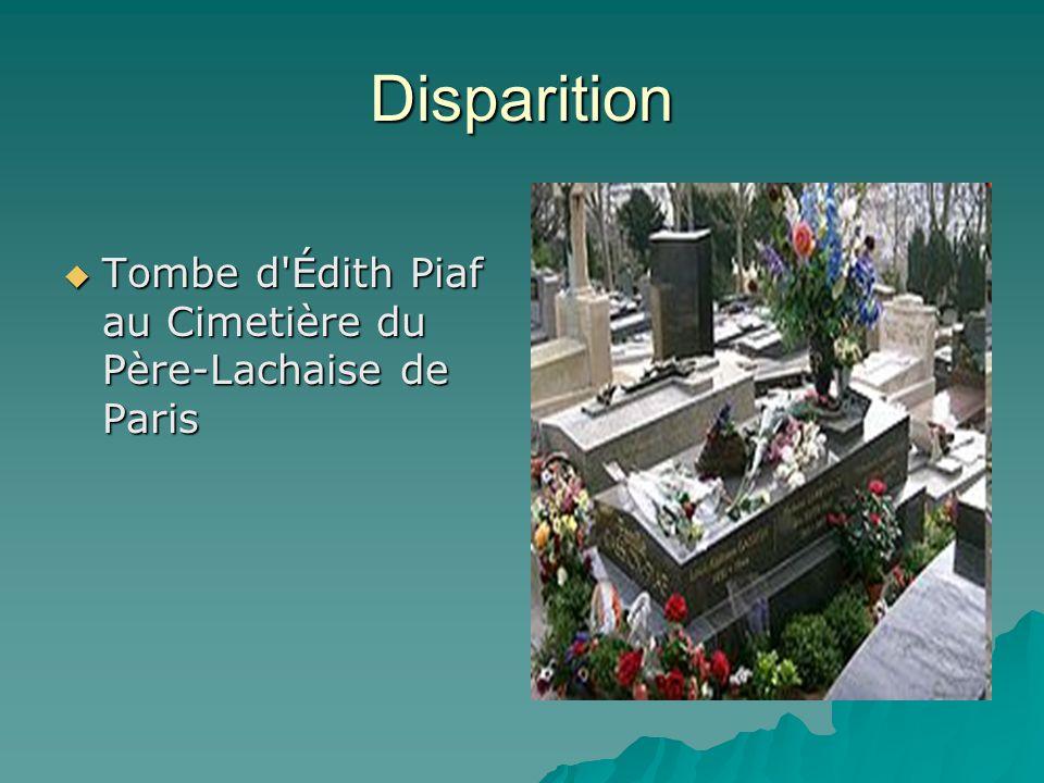 Elle est partie…  Édith Piaf meurt le 10 octobre 1963 à 13 h 10 à Plascassier (un quartier excentré de Grasse dans les Alpes-Maritimes) à l âge de 47 ans d une hémorragie interne (rupture d anévrisme) due à une insuffisance hépatique2, usée par les excès, la morphine et les souffrances de toute une vie.