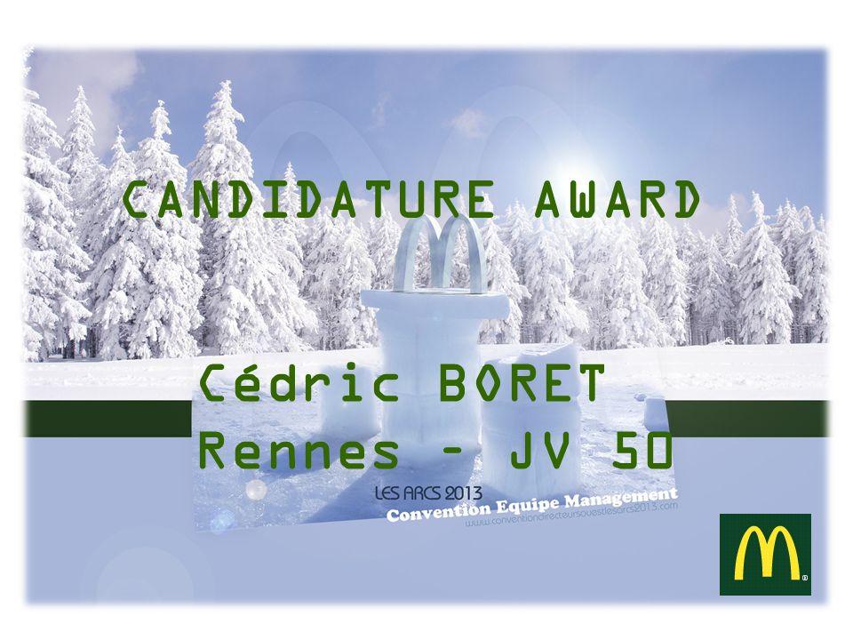 PHOTO Nom : BORET Prénom : Cédric Restaurants : 18 Franchisé : Mario Piromalli En poste (DO)depuis le 1 er Janvier 2008 R.L.P.