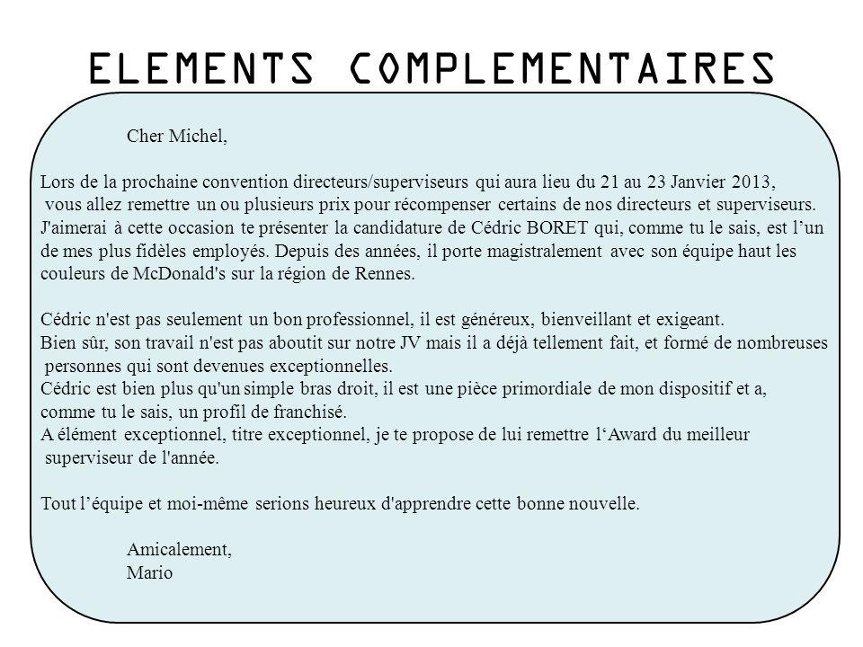 Cher Michel, Lors de la prochaine convention directeurs/superviseurs qui aura lieu du 21 au 23 Janvier 2013, vous allez remettre un ou plusieurs prix pour récompenser certains de nos directeurs et superviseurs.