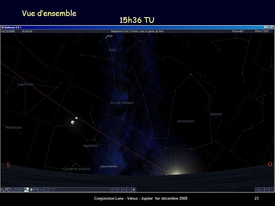 Conjonction Lune - Vénus - Jupiter 1er décembre 200823 Vue d'ensemble 15h36 TU