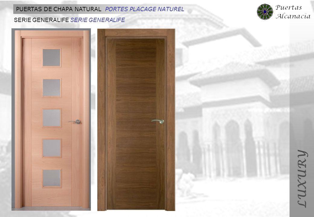 LUXURY PUERTAS DE CHAPA NATURAL PORTES PLACAGE NATUREL SERIE GENERALIFE