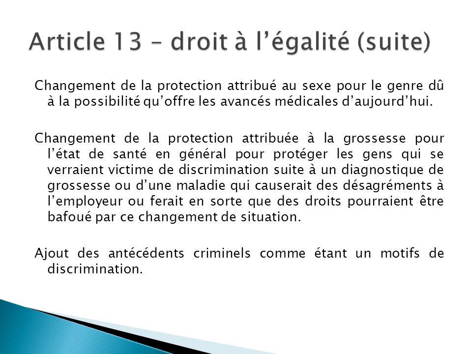 Changement de la protection attribué au sexe pour le genre dû à la possibilité qu'offre les avancés médicales d'aujourd'hui. Changement de la protecti