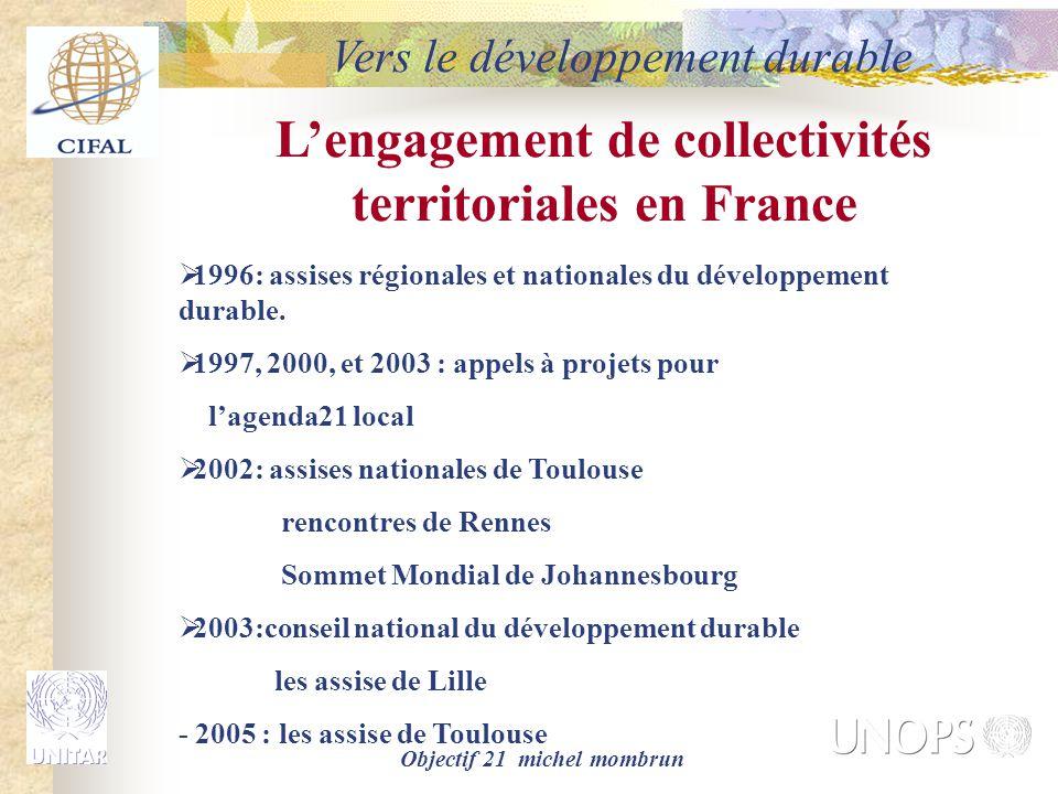 Objectif 21 michel mombrun L'engagement de collectivités territoriales en France  1996: assises régionales et nationales du développement durable. 