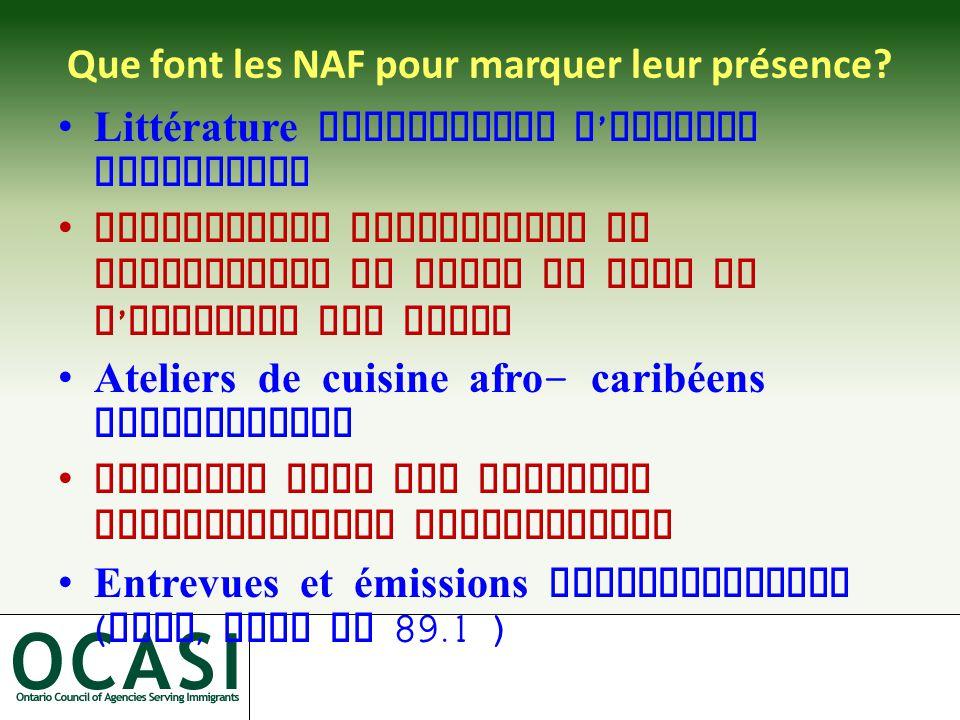 Que font les NAF pour marquer leur présence.