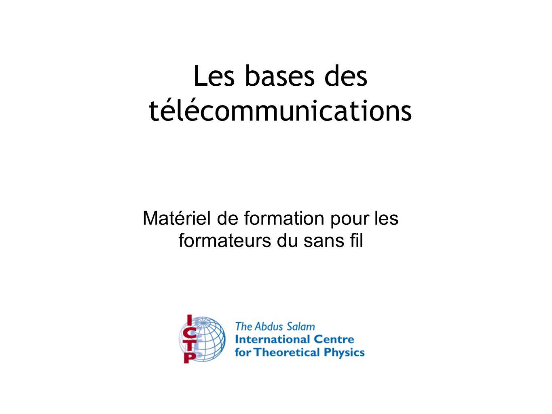Matériel de formation pour les formateurs du sans fil Les bases des télécommunications