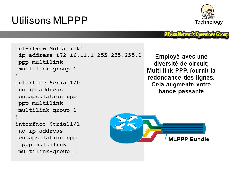 interface Multilink1 ip address 172.16.11.1 255.255.255.0 ppp multilink multilink-group 1 ! interface Serial1/0 no ip address encapsulation ppp ppp mu