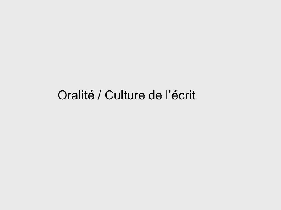 Oralité / Culture de l'écrit