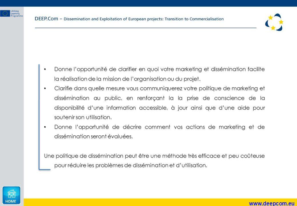 www.deepcom.eu Donne l'opportunité de clarifier en quoi votre marketing et dissémination facilite la réalisation de la mission de l'organisation ou du
