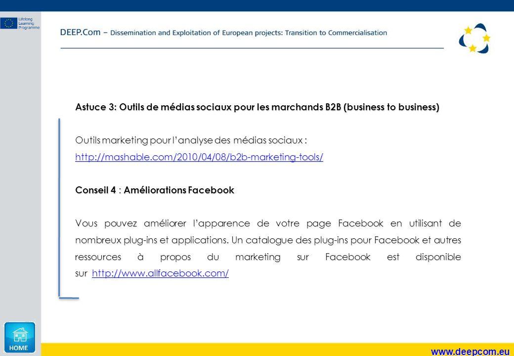 www.deepcom.eu Astuce 3: Outils de médias sociaux pour les marchands B2B (business to business) Outils marketing pour l'analyse des médias sociaux : h