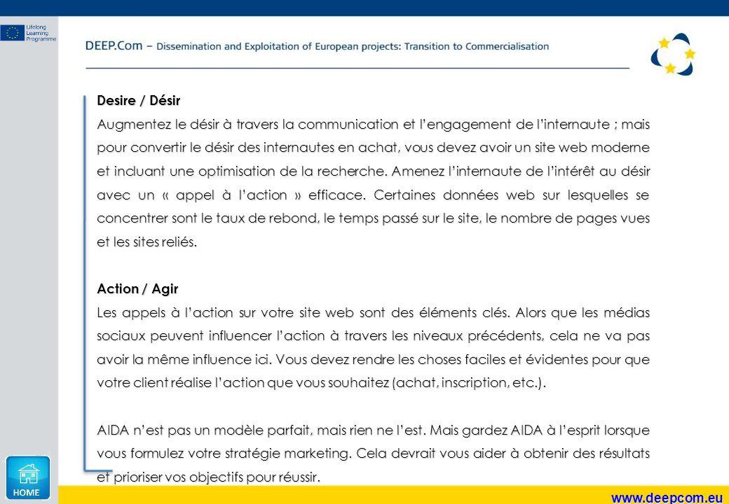 www.deepcom.eu Desire / Désir Augmentez le désir à travers la communication et l'engagement de l'internaute ; mais pour convertir le désir des interna