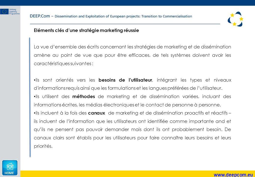 www.deepcom.eu Eléments clés d'une stratégie marketing réussie La vue d'ensemble des écrits concernant les stratégies de marketing et de dissémination