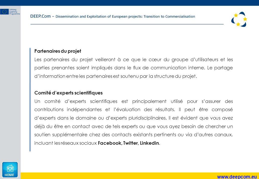 www.deepcom.eu Partenaires du projet Les partenaires du projet veilleront à ce que le cœur du groupe d'utilisateurs et les parties prenantes soient im