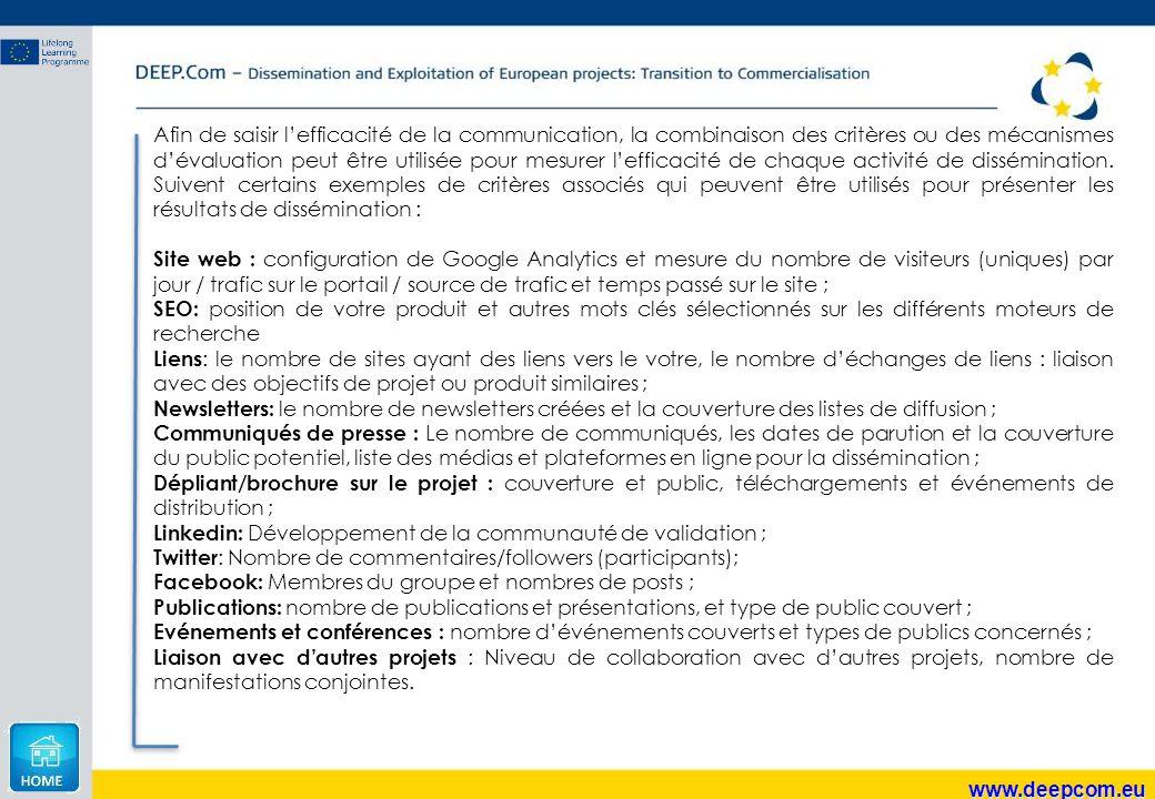 www.deepcom.eu Afin de saisir l'efficacité de la communication, la combinaison des critères ou des mécanismes d'évaluation peut être utilisée pour mes
