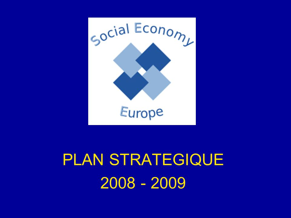 PLAN STRATEGIQUE 2008 - 2009
