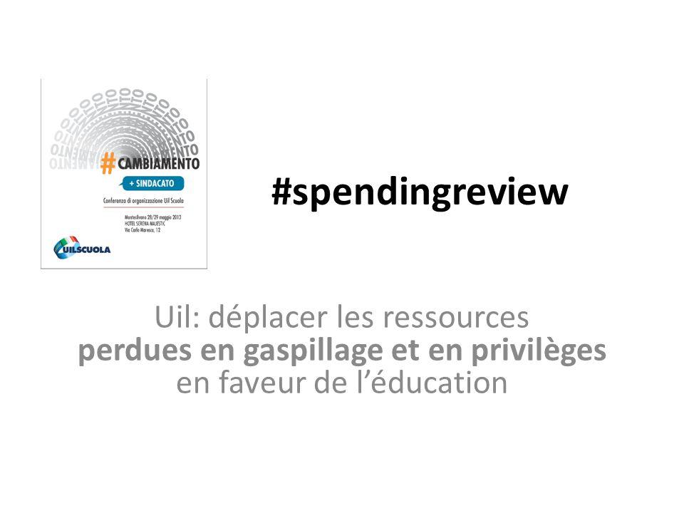 #spendingreview Uil: déplacer les ressources perdues en gaspillage et en privilèges en faveur de l'éducation