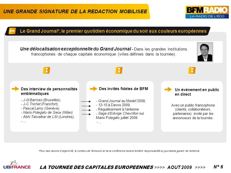 LA TOURNEE DES CAPITALES EUROPEENNES >>>> AOUT 2009 >>>>N° 6 UNE GRANDE SIGNATURE DE LA REDACTION MOBILISEE *Pour des raisons d'objectivité, le conten