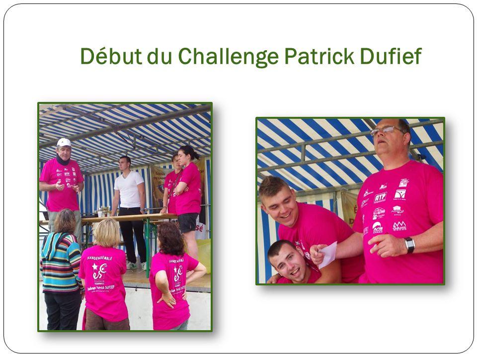 Début du Challenge Patrick Dufief