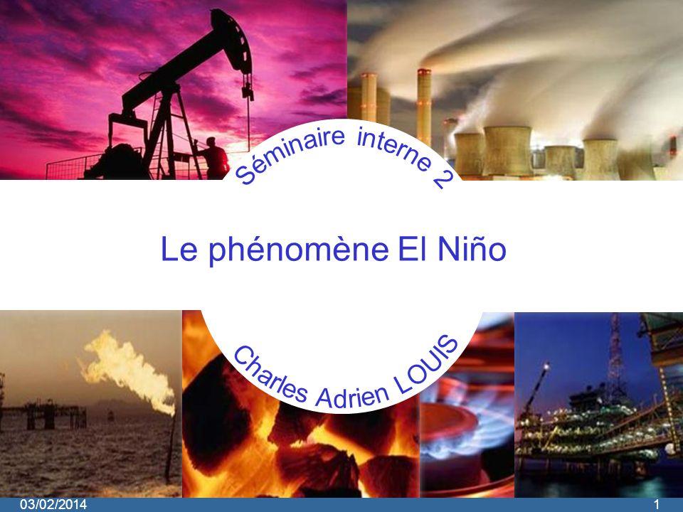 03/02/20141 Le phénomène El Niño