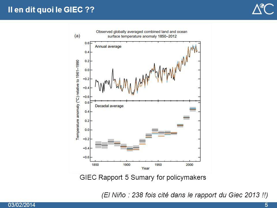 Il en dit quoi le GIEC ?? 503/02/2014 GIEC Rapport 5 Sumary for policymakers (El Niño : 238 fois cité dans le rapport du Giec 2013 !!)