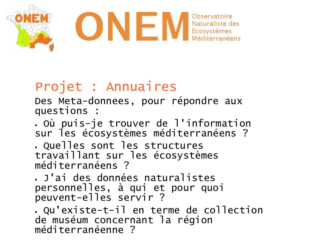Projet : Annuaires Des Meta-donnees, pour répondre aux questions : ● Où puis-je trouver de l'information sur les écosystèmes méditerranéens ? ● Quelle