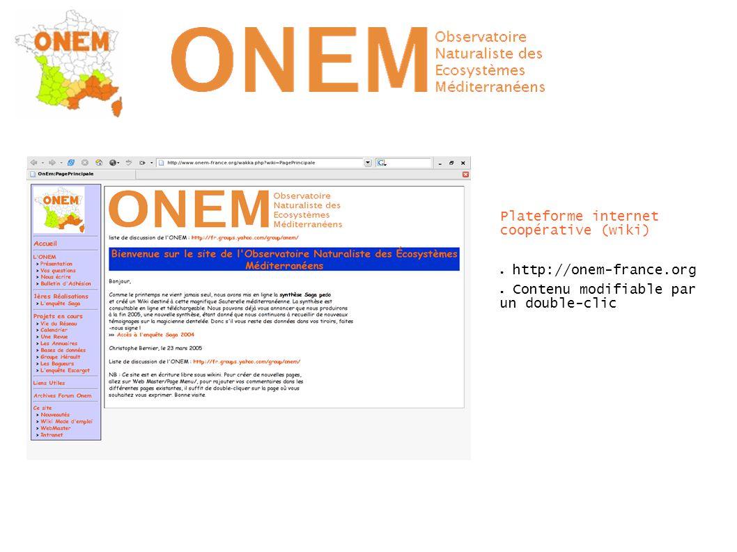 Plateforme internet coopérative (wiki) ● http://onem-france.org ● Contenu modifiable par un double-clic