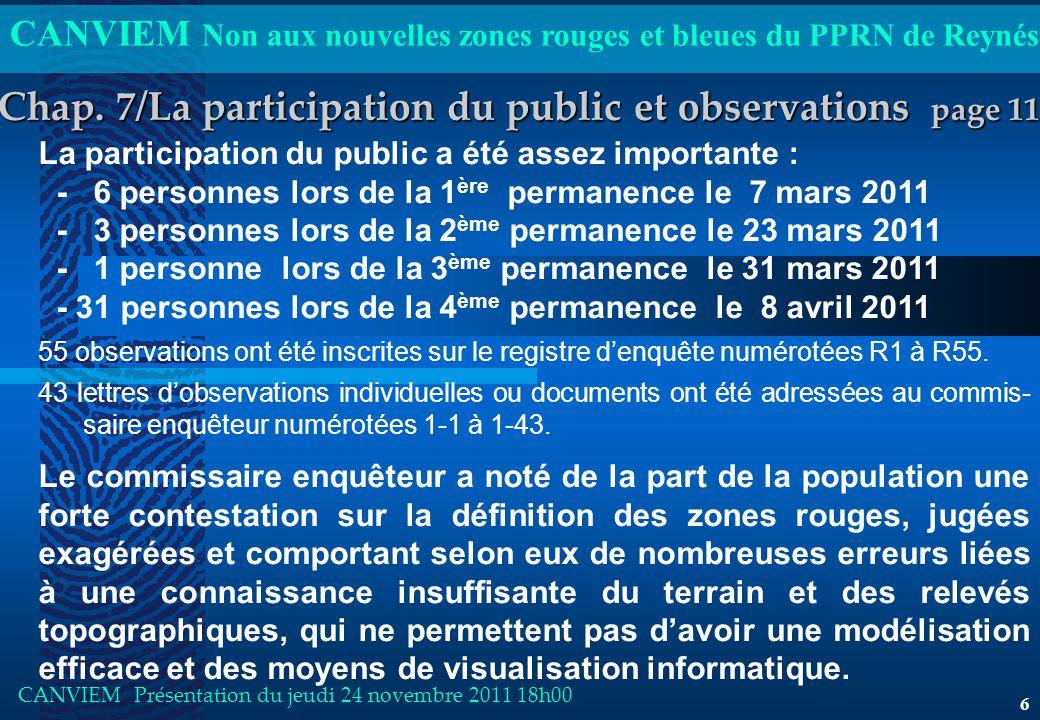 CANVIEM Non aux nouvelles zones rouges et bleues du PPRN de Reynés CANVIEM Présentation du jeudi 24 novembre 2011 18h00 6 Chap.