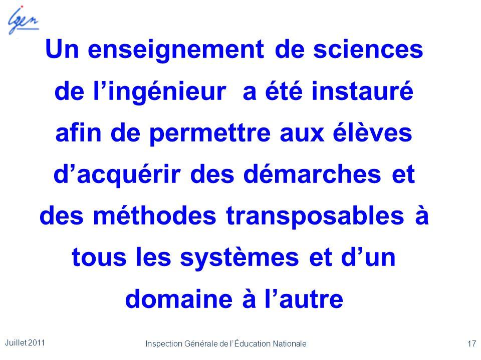 Un enseignement de sciences de l'ingénieur a été instauré afin de permettre aux élèves d'acquérir des démarches et des méthodes transposables à tous l