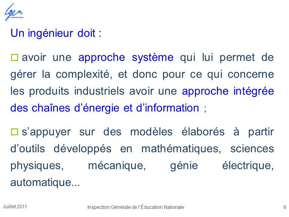 Un ingénieur doit :  avoir une approche système qui lui permet de gérer la complexité, et donc pour ce qui concerne les produits industriels avoir un