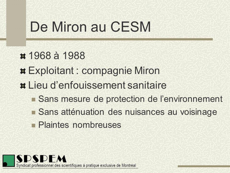 Proposition du SPSPEM Collecte sélective à 3 voies Contrôle de la gestion des ICI Prétraitement Taux de déviation augmenté à 85 % Enfouissement réduit à 10 M tonnes pour Montréal