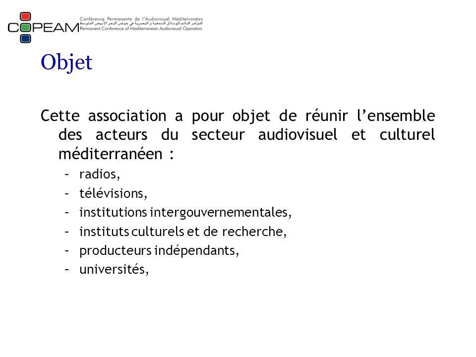 Objet Cette association a pour objet de réunir l'ensemble des acteurs du secteur audiovisuel et culturel méditerranéen : –radios, –télévisions, –institutions intergouvernementales, –instituts culturels et de recherche, –producteurs indépendants, –universités,