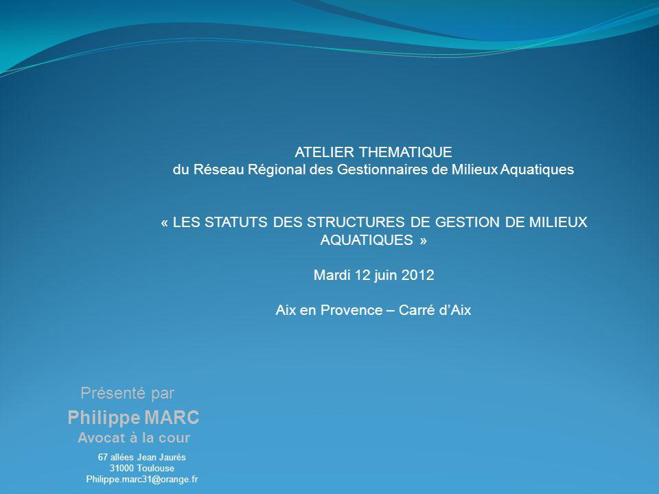 1) Analyse des statuts des structures de gestion de milieux aquatiques 2) Origine des compétences des syndicats 3) Eclairage et conseils sur les précautions à prendre dans la rédaction des statuts