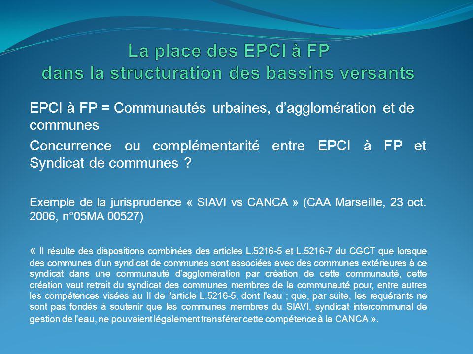EPCI à FP = Communautés urbaines, d'agglomération et de communes Concurrence ou complémentarité entre EPCI à FP et Syndicat de communes ? Exemple de l