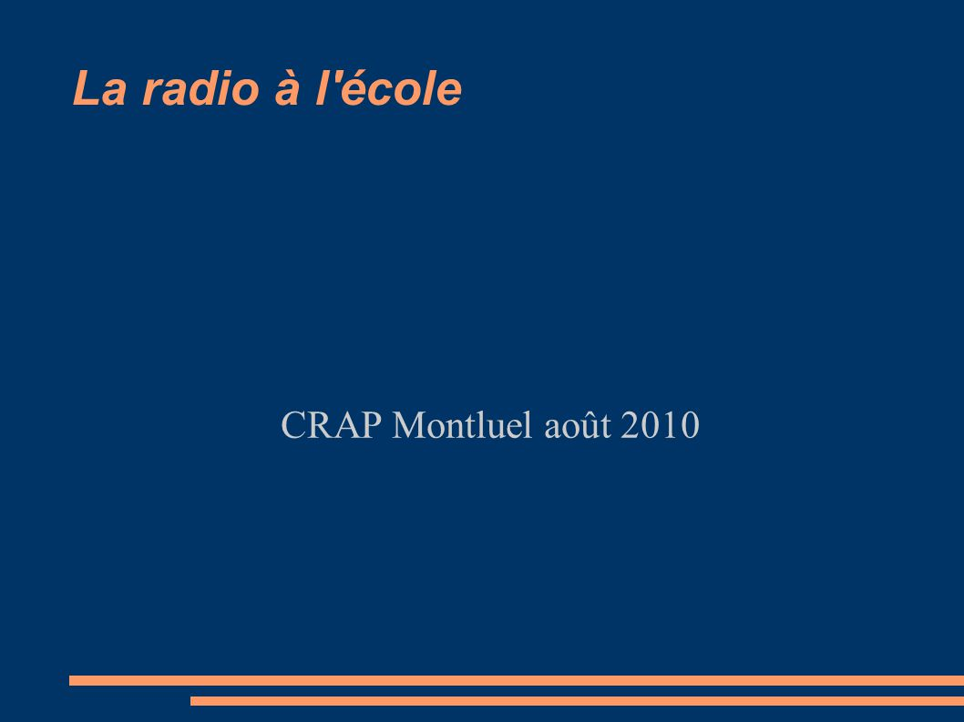 La radio à l école CRAP Montluel août 2010