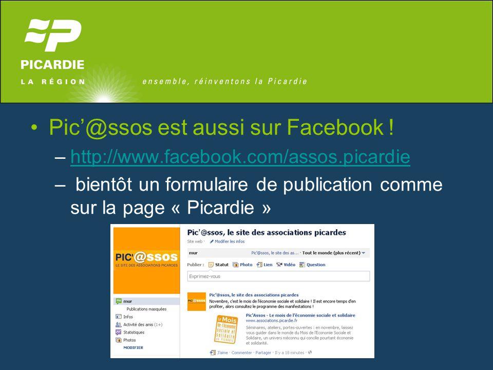 Pic'@ssos est aussi sur Facebook ! –http://www.facebook.com/assos.picardiehttp://www.facebook.com/assos.picardie – bientôt un formulaire de publicatio
