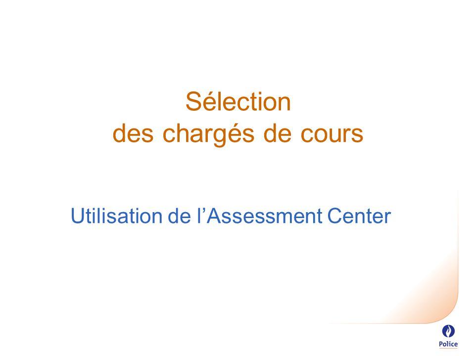 Sélection des chargés de cours Utilisation de l'Assessment Center