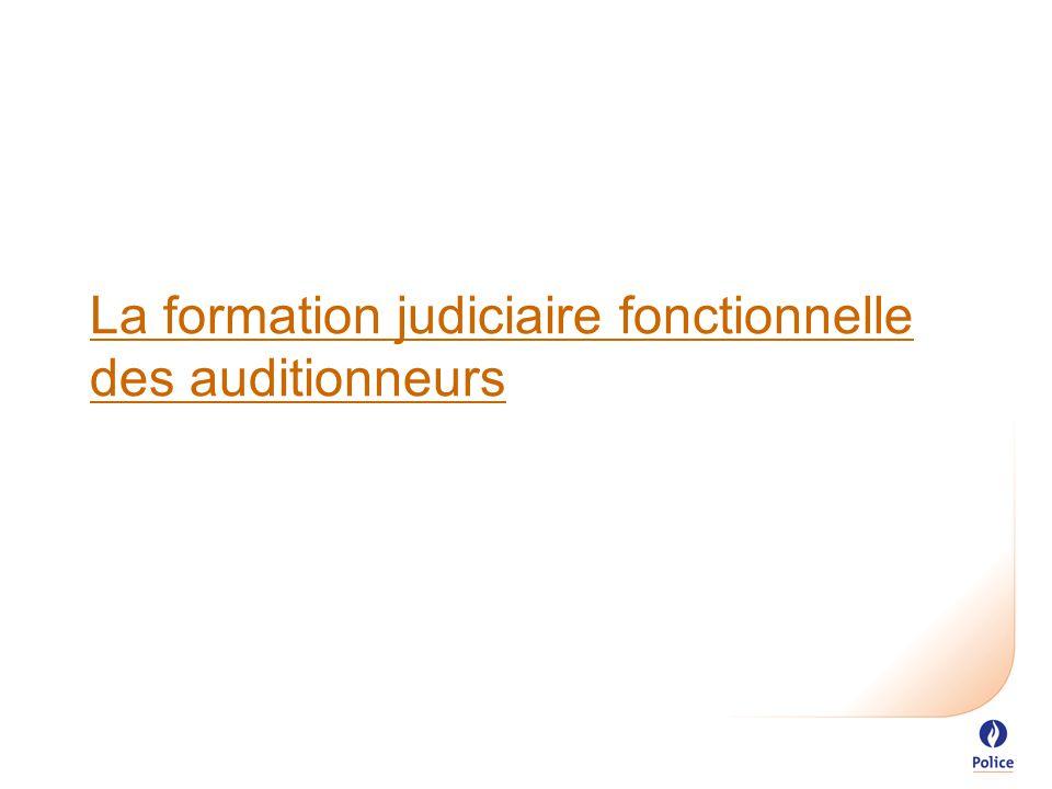 La formation judiciaire fonctionnelle des auditionneurs