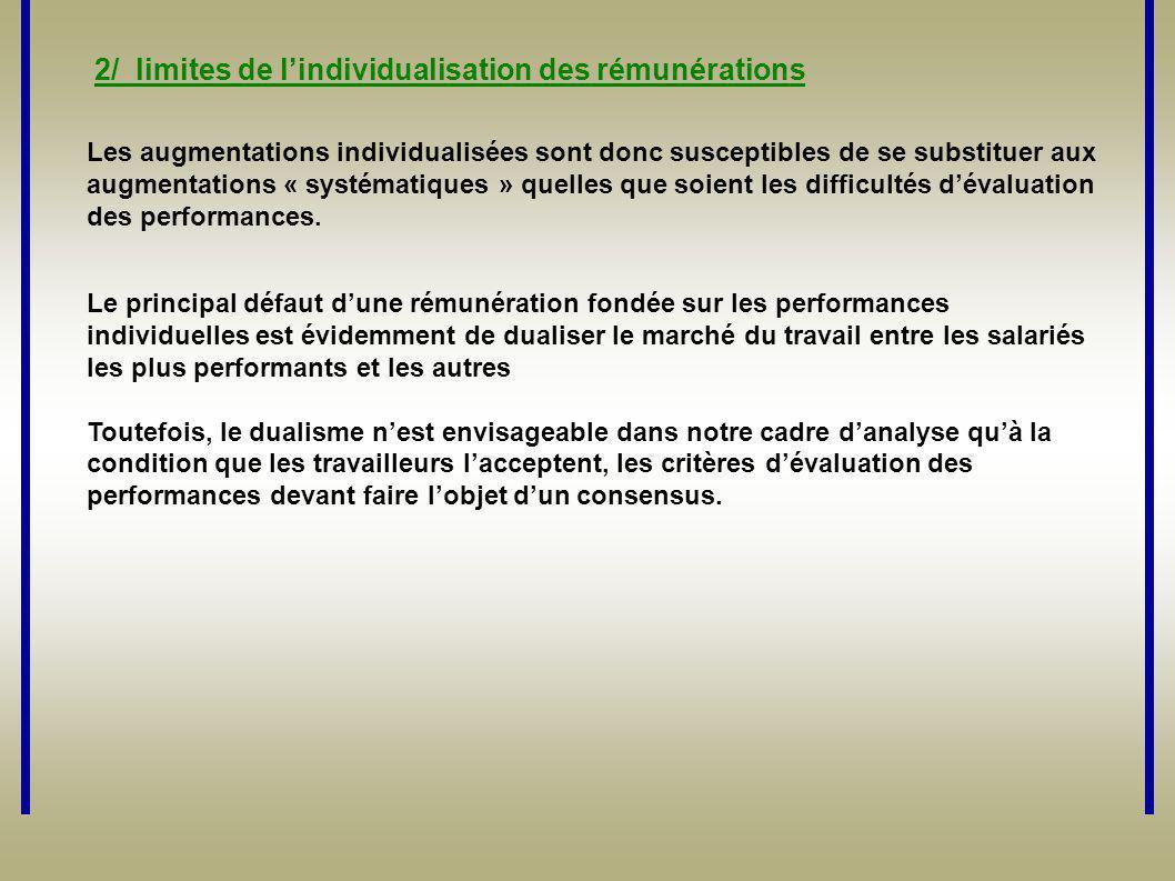 2/ limites de l'individualisation des rémunérations Les augmentations individualisées sont donc susceptibles de se substituer aux augmentations « syst
