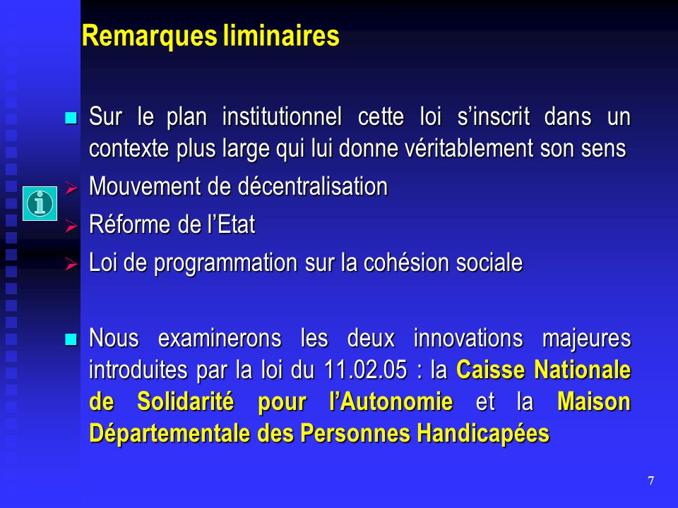 7 Remarques liminaires Sur le plan institutionnel cette loi s'inscrit dans un contexte plus large qui lui donne véritablement son sens Sur le plan ins