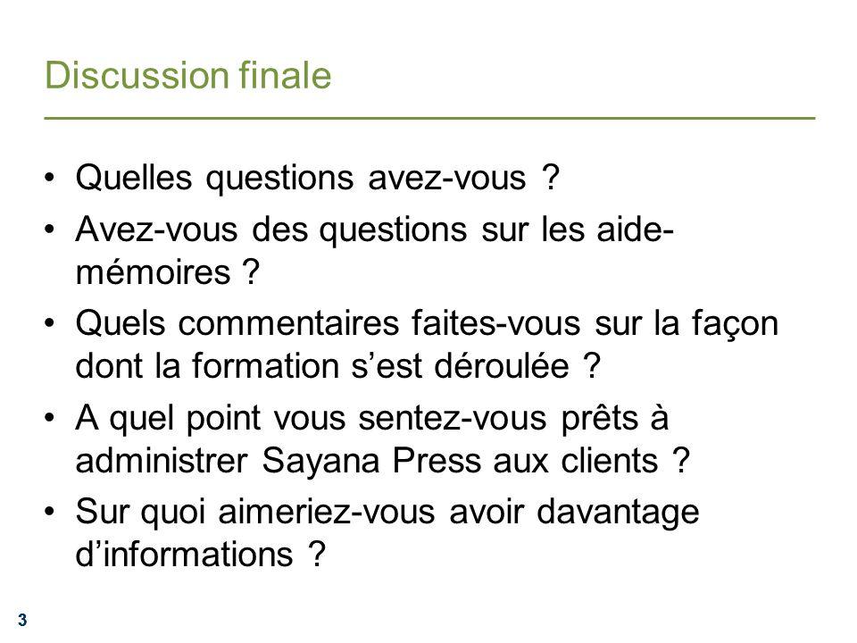 333 Discussion finale Quelles questions avez-vous .