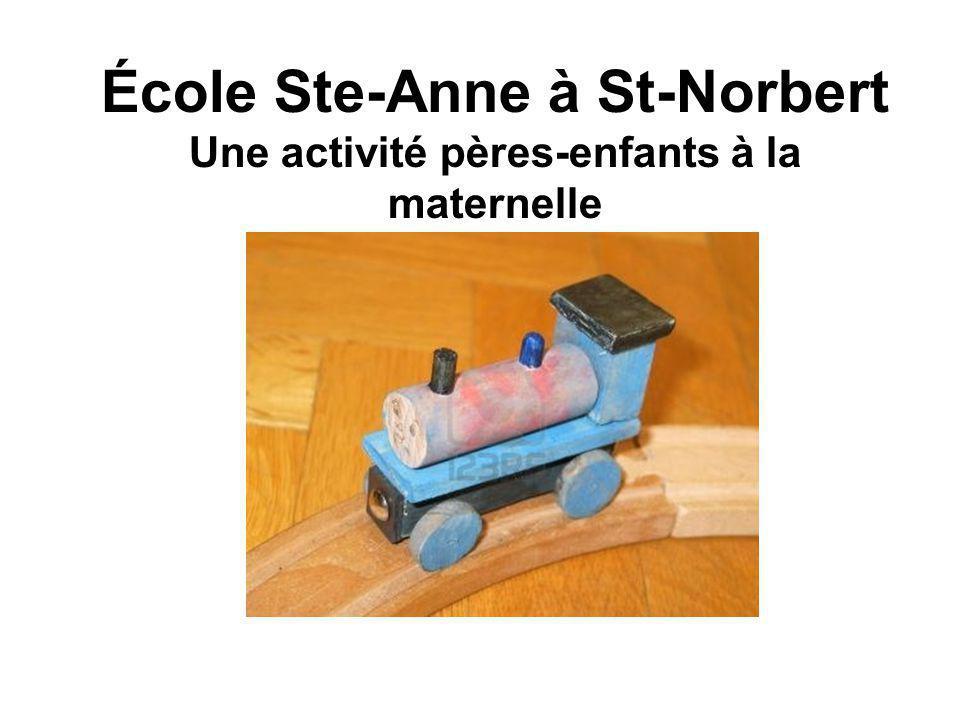 École Ste-Anne à St-Norbert Une activité pères-enfants à la maternelle