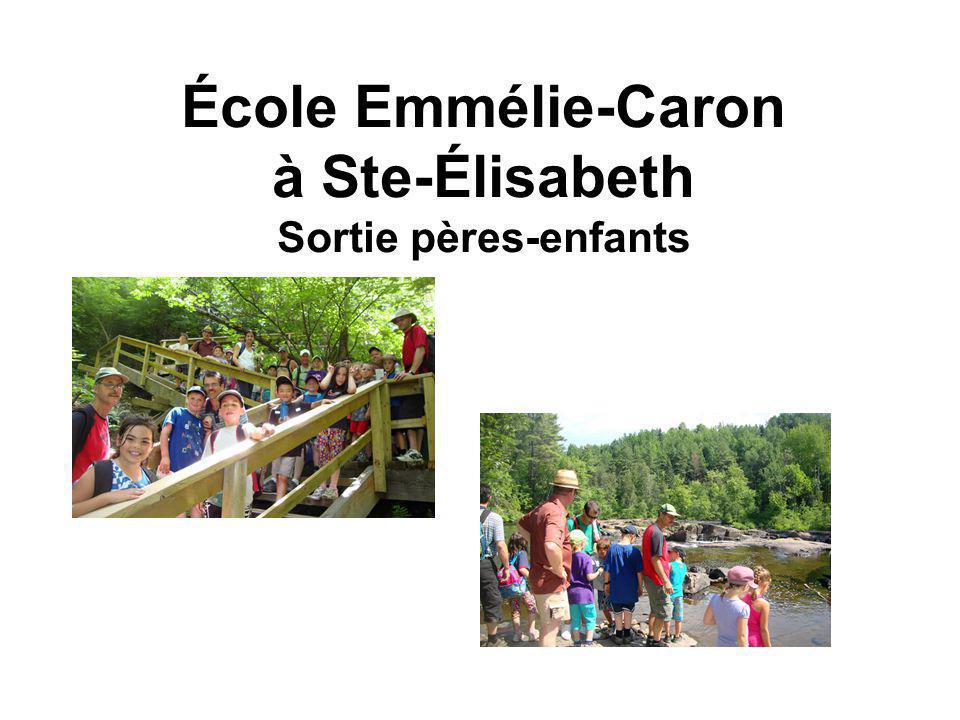 École Emmélie-Caron à Ste-Élisabeth Sortie pères-enfants